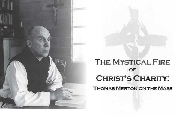 Thomas Merton on the Mass