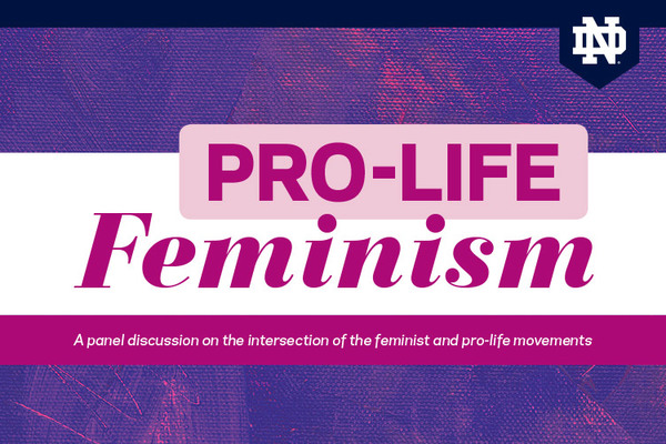 Pro-Life Feminism Panel Discussion