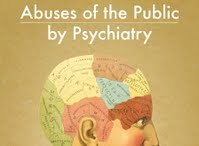 Abuses of the Public by Psychiatry