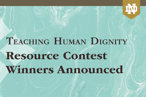 Teaching Human Dignity Resource Contest Winners Announced